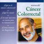 Preguntas y respuestas sobre el cáncer colorrectal, cáncer, cáncer de colon, cáncer de recto, David S. Bub, Sussanah Rose y W. Douglas Wong, colitis gastritis, inflamación de colon.