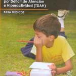trastorno por déficit de atención e hiperactividad (TDAH), manual de diagnóstico y tratamiento, trastorno, deficit de atención, hiperactividad, padecimiento, salud mental, niños, síntomas, redacción técnica.