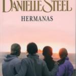 Autor, Danielle Steell, Editorial Plaza & Janés, Hermanas,fragilidad de la vida, alcanzar la felicidad.