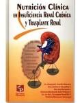 Nutrición clínica en insuficiencia renal crónica y trasplante renal, Autor: Dr. Alejandro Treviño, Becerra ,Editorial Prado, educación para la salud,