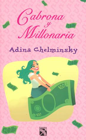 cabrona y millonaria, asesora financiera, asertividad, economizar, estabilidad, independiente, metas, crisis, metabolismo financiero, ahorro, finanzas, educación financiera,