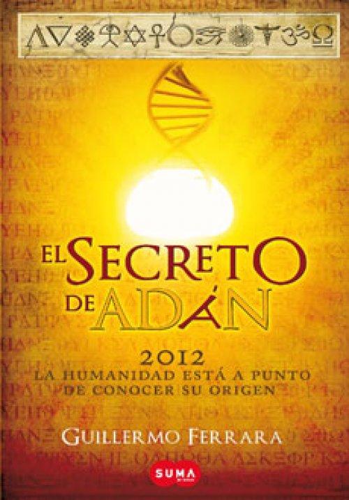 genetica, sexualidad, profecías mayas, lectura diferente, Secreto de Adan,