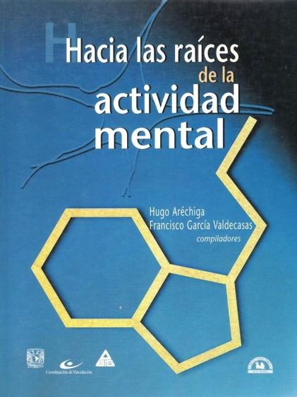 Hacia las raíces de la actividad mental