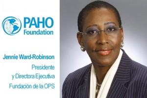 Jennie Ward-Robinson y el logotipo de PAHO Foundation