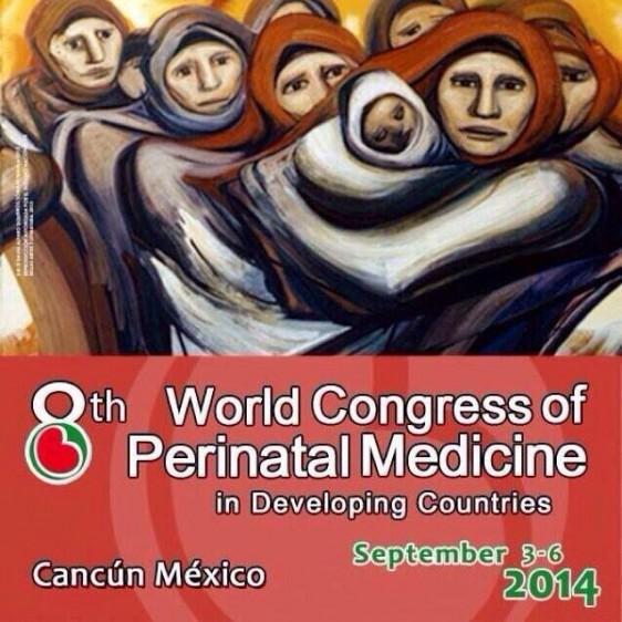 Cártel con el texto 8° Congreso Mundial de Medicina Perinatal en Países de Desarrollose realizará del 3 al 6  de septiembre en Cancún, Quintana Roo