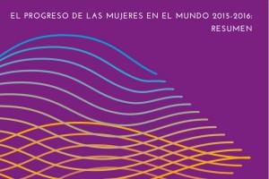 """Portada en morado con el texto """"El progreso de las mujeres en el mundo 2015-2016: transformar las economías para realizar los derechos"""""""