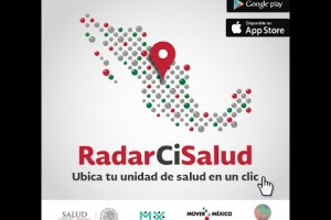 RadarCiSalud, aplicación de la Secretaría de Salud para conocer ubicación de establecimientos de salud