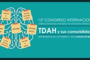12 Congreso Internacional sobre TDAH, del 29 de septiembre al 1 de octubre de 2016