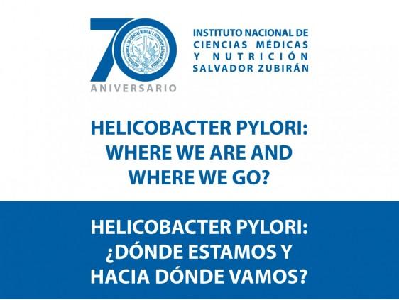 """Simposio """"Helicobacter Pylori : ¿Dónde estamos y hacia dónde vamos?"""""""