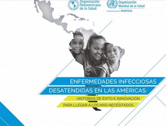 Enfermedades infecciosas desatendidas: historias de éxito e innovación para llegar a los más necesitados