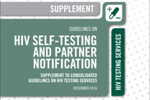 WHO, Guidelines on HIV self-testing and partner notification: supplement to consolidated guidelines on HIV testing services