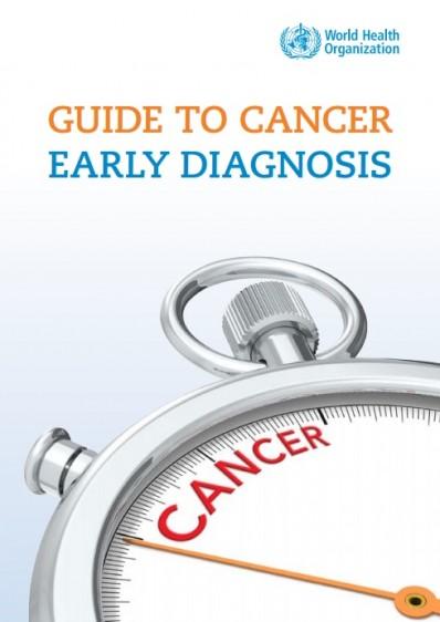 Guía de diagnostico temprano del cáncer (Guide to cancer early diagnosis)