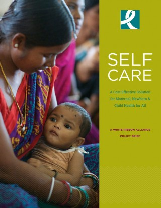 SELF CARE : A Cost Effective Solution for Maternal, Newborn & Child Health for All