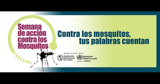 Semana de Acción contra los Mosquitos 2017