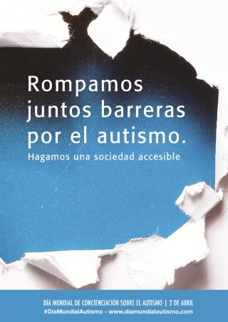 Rompamos juntos barreras por el autismo. Hagamos una sociedad accesible