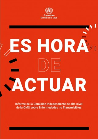 Informe de la Comisión Independiente de alto nivel de la OMS sobre Enfermedades no Transmisibles