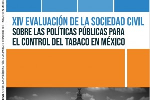 XIV Evaluación sobre Políticas Públicas para el Control del Tabaco en México