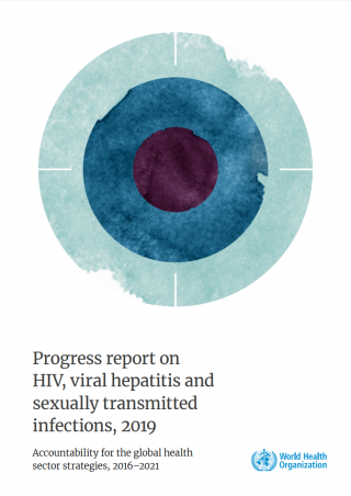 Progress report on HIV, viral hepatitis and sexually transmitted infections.