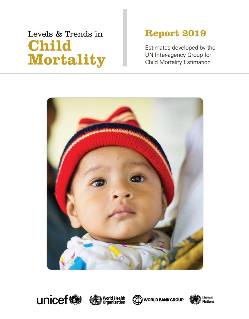 Levels and trends in child mortality: Report 2019