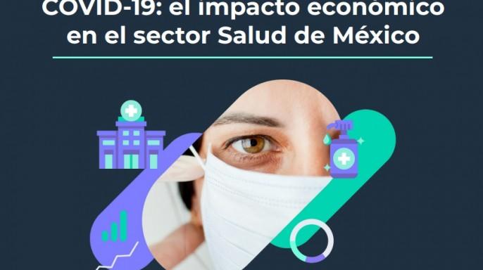 Portada COVID-19: el impacto económico en el sector Salud de México