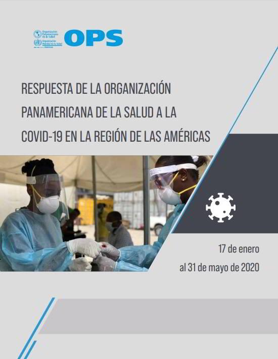 Respuesta de la Organización Panamericana de la Salud a la COVID-19 en las Américas