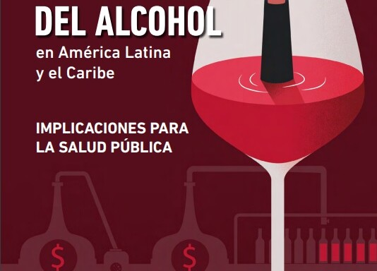 """Portada del informe """"Actividades comerciales y políticas de la industria del alcohol en América Latina y el Caribe - Implicaciones para la salud pública"""""""