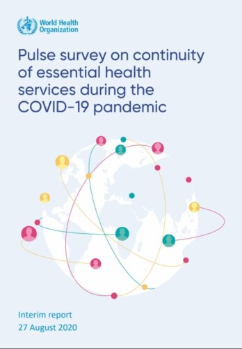 Portada del reporte Pulse survey on continuity of essential health services during the COVID-19 pandemic: interim report, 27 August 2020
