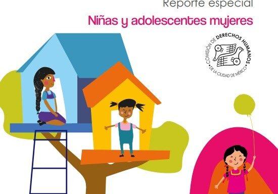 Portada #InfanciasEncerradas Reporte especial Niñas y adolescentes mujeres