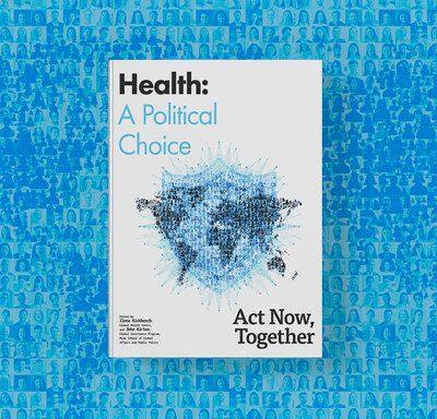 Salud: una elección política. Actuar ahora, juntos