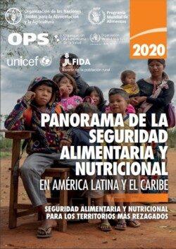 Panorama de la seguridad alimentaria y nutricional de América Latina y el Caribe 2020