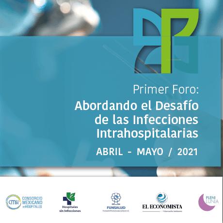 """foro """"Abordando el Desafío de las Infecciones Intrahospitalarias""""."""