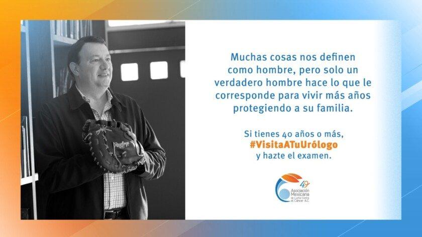 """La Asociación Mexicana de Lucha Contra el Cáncer lanza la campaña """"Hombre es el que hace lo que tiene que hacer"""""""